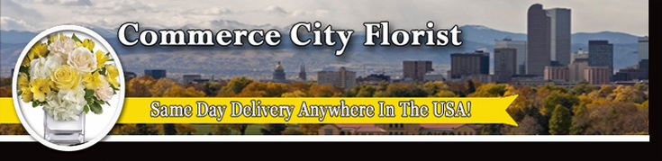 Commerce City Flower Delivery