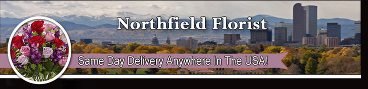 Northfield Colorado Florist