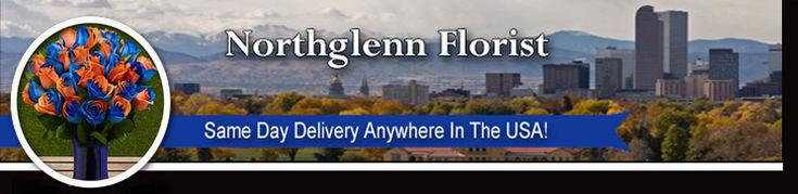 Northglenn Colorado Florist