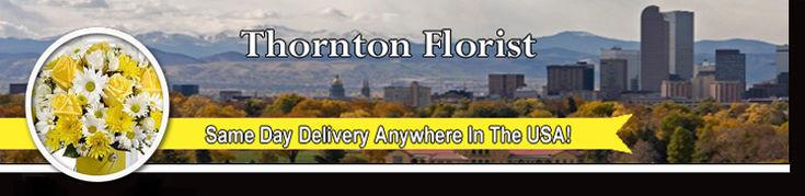 Thornton Colorado Florist