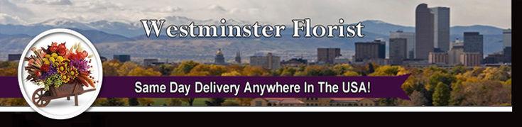 Westminster Colorado Florist
